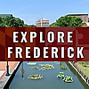 Explore Frederick, MD