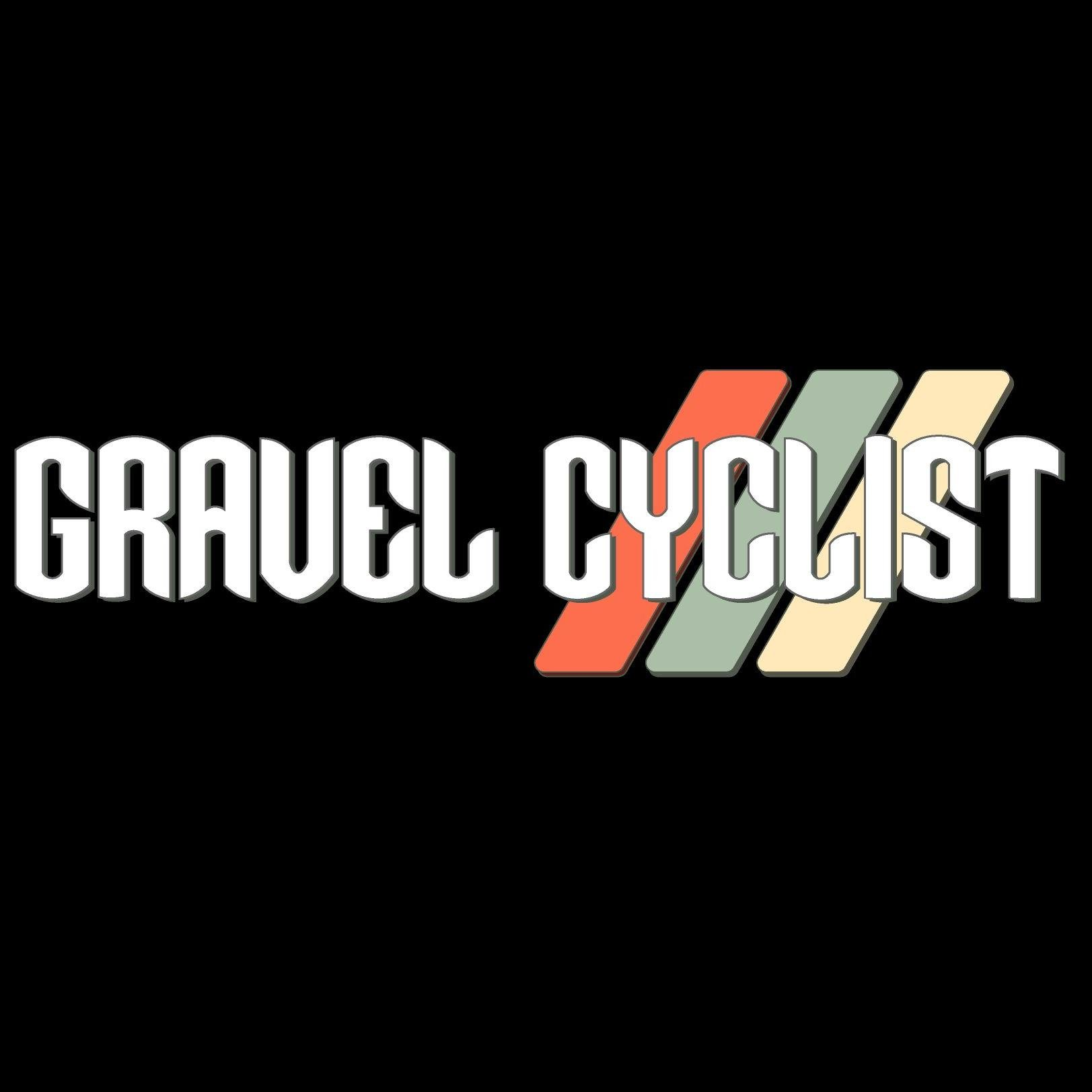 Gravel Cyclist | The Gravel Cycling Experience