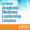 STFM Academic Medicine Leadership Lessons