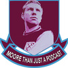 Moore Than Just A Podcast | West Ham Podcast