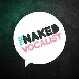 The Naked Vocalist Podcast