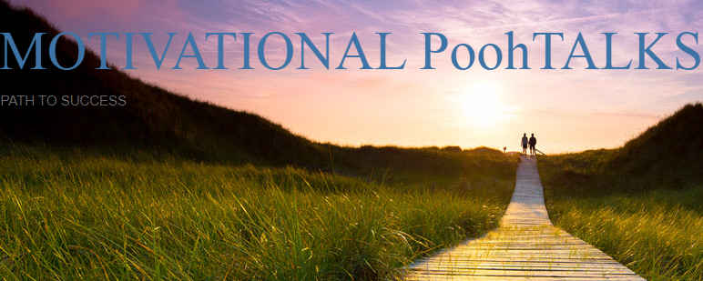 MOTIVATIONAL PoohTALKS   Path to success