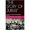 'The Story of Jubilee'
