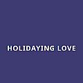 Holidaying Love