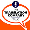 The Translation Company Talk Podcast