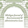 The Michigan Journal of Environmental & Administrative Law » Administrative Law