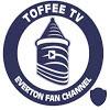 Toffee TV : Everton Fan Channel