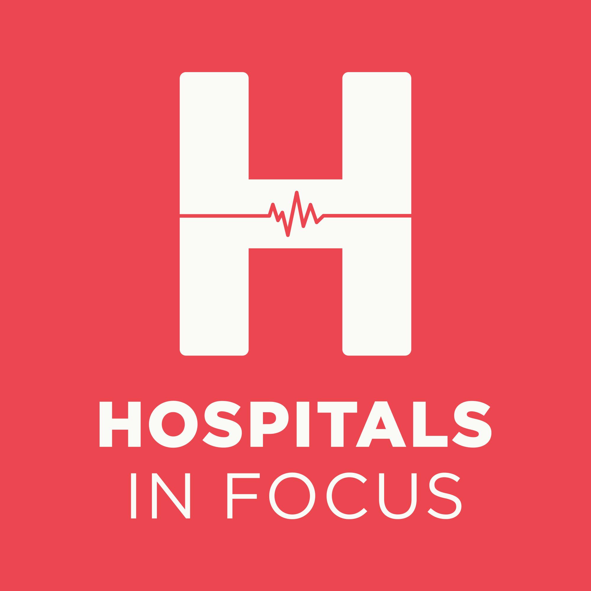 Hospitals In Focus
