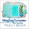 Singing Lessons For No One