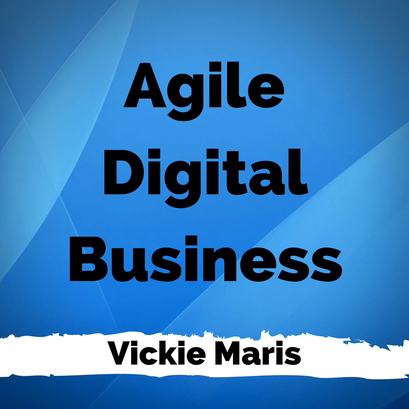 Agile Digital Business