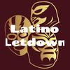 Latino Letdown