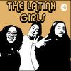 The Latinx Girls