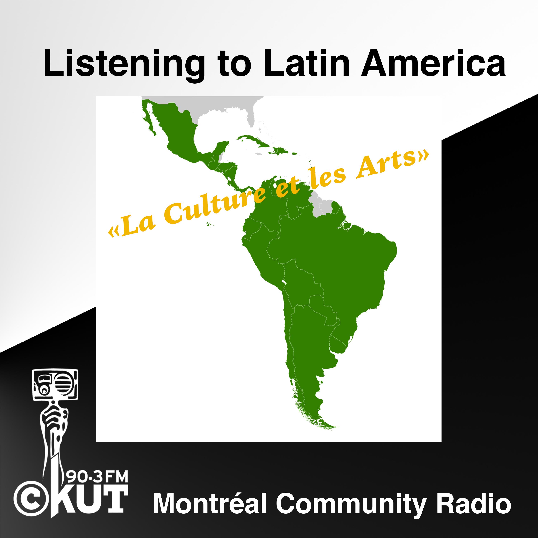 Listening To Latin America - La Culture et les Arts