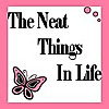 The Neat Things In Life