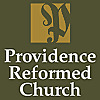 Providence Reformed Church of Bakersfield Sermons