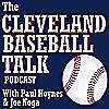 Cleveland Baseball Talk Podcast