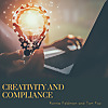 Creativity and Compliance