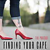 Finding Your Cape Podcast