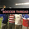 The Soccer Thread Podcast