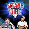 Titans Tube