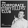 The Corporate Storytellers' Club Podcast