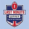 Last Minute Winner | The UK NFL Podcast