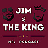 Jim and the King | NFL Podcast