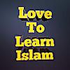 Love To Learn Islam