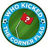 Who Kicked the Corner Flag?!
