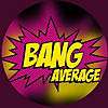 Bang Average