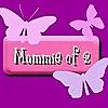 Mommie of 2
