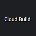 Cloud Build