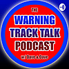 Warning Track Talk | A Phillies Phan's Podcast