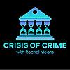 Crisis of Crime