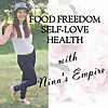 Food freedom, Self-Love and Health