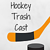 HockeyTrashCast