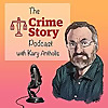 The Crime Story Podcast with Kary Antholis