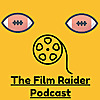 Film Raider Podcast