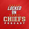 Locked On Chiefs   Daily Podcast On The Kansas City Chiefs