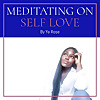Meditating On Self Love