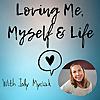 Loving Me, Myself & Life