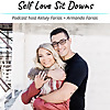 Self Love Sit Downs