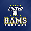 Locked On Rams | Daily Podcast On The Los Angeles Rams