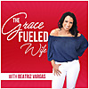 The Grace Fueled Wife Podcast