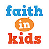 Faith in Kids
