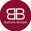 Bulbul's Bubble