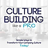 Culture Building like a PRO
