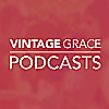Vintage Grace&amp#39s Podcast