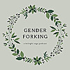 Gender Forking