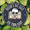 Books as Bad as Twilight
